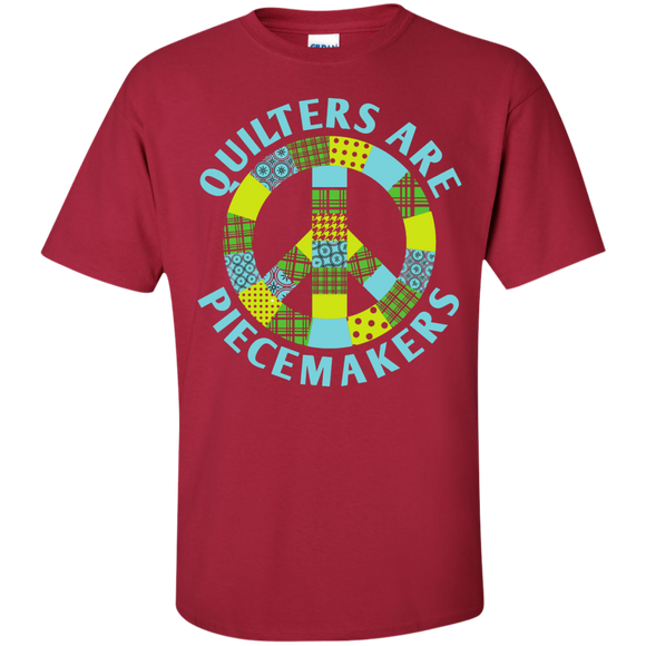 Quilters are Piecemakers Custom Ultra Cotton T-Shirt - Crafter4Life - 1
