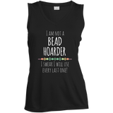 I am Not a Bead Hoarder Ladies Sleeveless Moisture Absorbing V-Neck