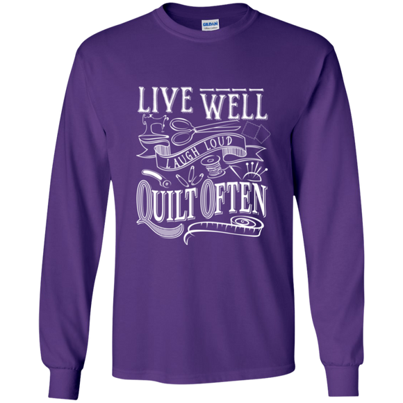 Live Well, Quilt Often LS Ultra Cotton T-Shirt