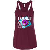 I Quilt Way Past My Bedtime Flowy Racerback Tank