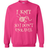 I Knit So I Don't Unravel Crewneck Pullover Sweatshirt