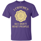 I Crochet So I Don't Hurt People Custom Ultra Cotton T-Shirt - Crafter4Life - 11