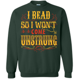 I Bead So I Won't Come Unstrung (gold) Crewneck Sweatshirts - Crafter4Life - 4