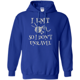 I Knit So I Don't Unravel Pullover Hoodie