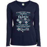 I Shop Faster than I Quilt Ladies Long Sleeve Performance V-neck Tee - Crafter4Life - 4