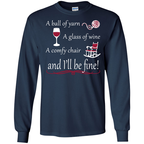 A Ball of Yarn a Glass of Wine Long Sleeve T-Shirt - Crafter4Life - 1