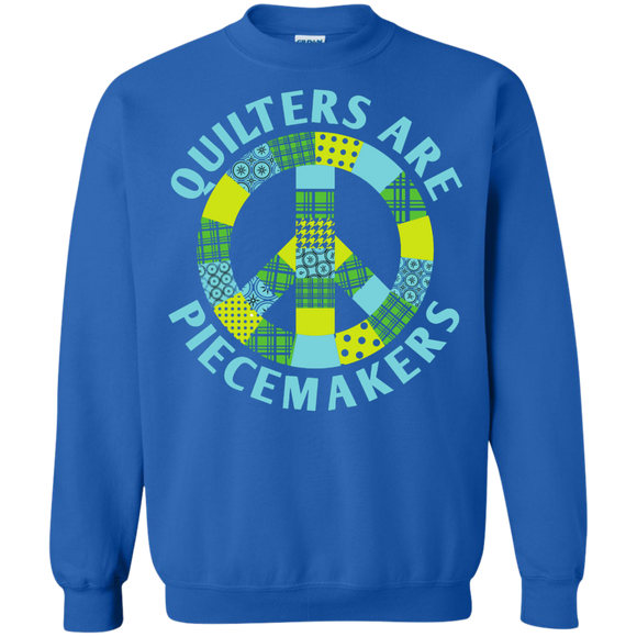 Quilters are Piecemakers Crewneck Sweatshirts - Crafter4Life - 1