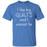I Like Big Quilts Custom Ultra Cotton T-Shirt