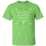I Cross Stitch Because It Makes Me Happy Custom Ultra Cotton T-Shirt - Crafter4Life - 8