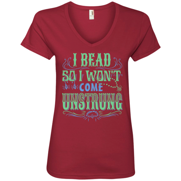 I Bead So I Won't Come Unstrung (aqua) Ladies V-Neck Tee - Crafter4Life - 1