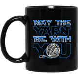 May the Yarn be with You Mugs