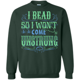 I Bead So I Won't Come Unstrung (aqua) Crewneck Sweatshirts - Crafter4Life - 1