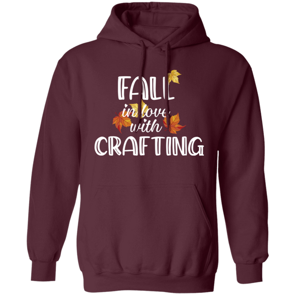 Fall in Love with Crafting Pullover Hoodie