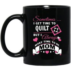 Time to Quilt - Mom Black Mugs