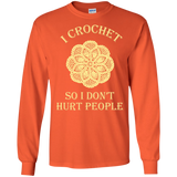 I Crochet So I Don't Hurt People Long Sleeve Ultra Cotton T-Shirt - Crafter4Life - 1