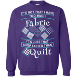 I Shop Faster than I Quilt Crewneck Sweatshirts - Crafter4Life - 8
