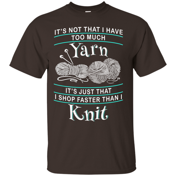 I Shop Faster than I Knit Ultra Cotton T-Shirt