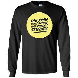 Rhymes with Weekend - Sewing LS Ultra Cotton T-Shirt