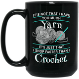 I Shop Faster than I Crochet Mugs (black)