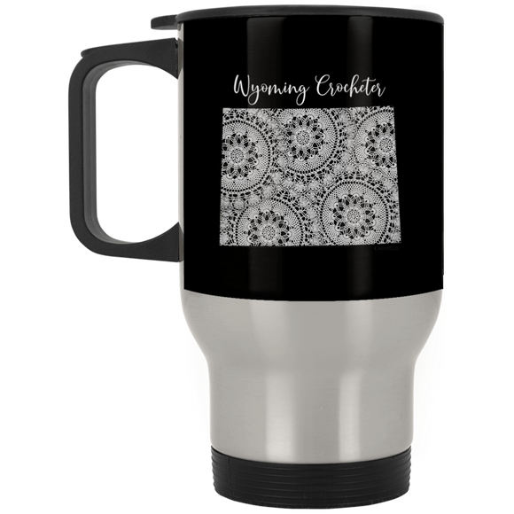 Wyoming Crocheter Silver Stainless Travel Mug
