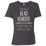 I am Not a Bead Hoarder Ladies Relaxed Jersey Short-Sleeve T-Shirt