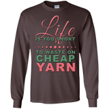 Life is Too Short to Use Cheap Yarn Long Sleeve Ultra Cotton T-Shirt - Crafter4Life - 5