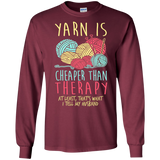 Yarn is Cheaper than Therapy LS Ultra Cotton T-Shirt