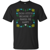 I Cross Stitch Because It Makes Me Happy Custom Ultra Cotton T-Shirt - Crafter4Life - 2