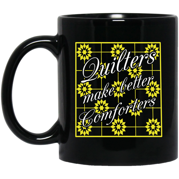 Quilters Make Better Comforters (yellow) Black Mugs