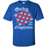 Quilters Make Better Comforters Custom Ultra Cotton T-Shirt - Crafter4Life - 9