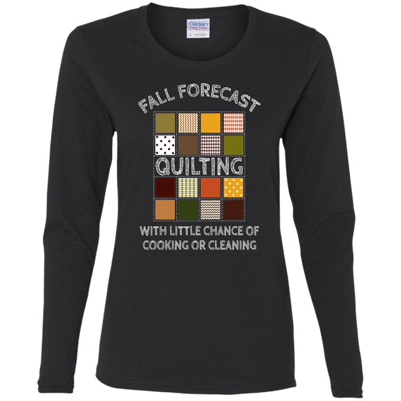 Fall Forecast - Quilting Ladies Long Sleeve Shirts