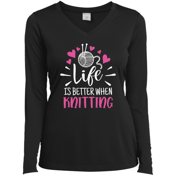 Life is Better When Knitting Ladies' LS Performance V-Neck Shirt