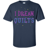 I Dream Quilts Custom Ultra Cotton T-Shirt - Crafter4Life - 7