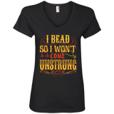 I Bead So I Won't Come Unstrung (gold) Ladies V-neck Tee - Crafter4Life - 3