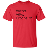 Mother-Wife-Crocheter Ultra Cotton T-Shirt