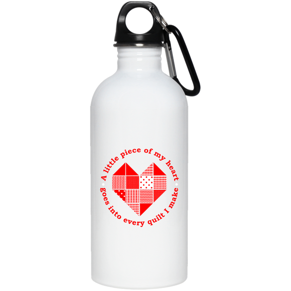 Piece of My Heart (Quilt) 20 oz. Stainless Steel Water Bottle