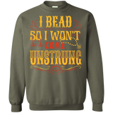 I Bead So I Won't Come Unstrung (gold) Crewneck Sweatshirts - Crafter4Life - 8