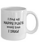 I Find My Happy Place Every Time I Draw - Mugs