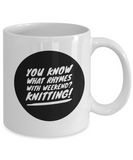 Rhymes With Weekend - Knitting Mug