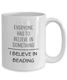 I Believe in Beading - Ceramic Mugs