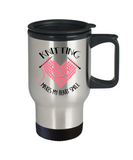 Knitting Makes My Heart Smile Stainless Steel Insulated Travel Mug