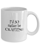 I'd SO Rather be Crafting Mug