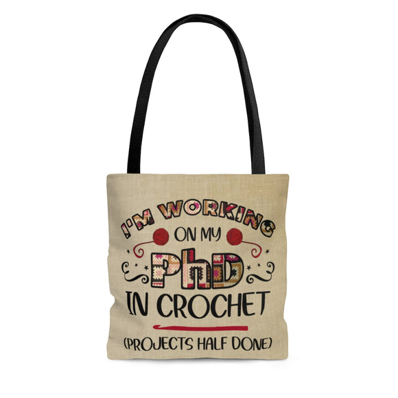 PhD in Crochet - Cloth Tote Bag