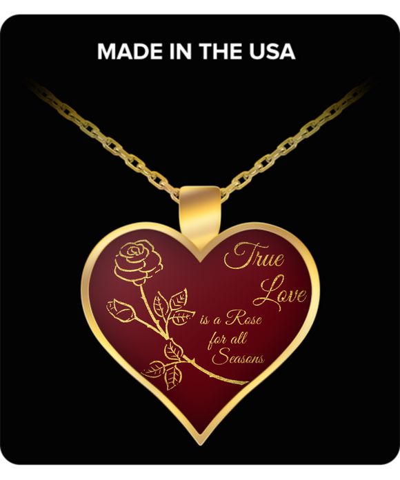 True Love is a Rose for All Seasons - Pendant (red)