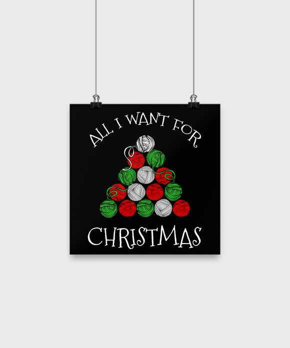 All I Want for Christmas is Yarn Poster