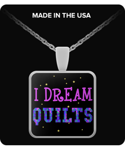 I Dream Quilts Pendant (silver plated) - Crafter4Life