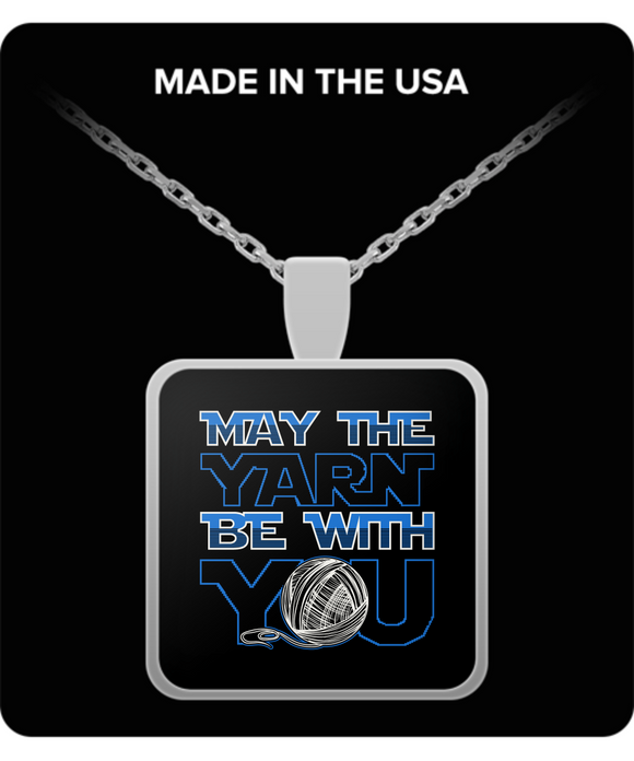 May the Yarn Be With You Pendant