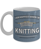 I Am Happiest When I'm Knitting Mug (11oz) - Crafter4Life - 1