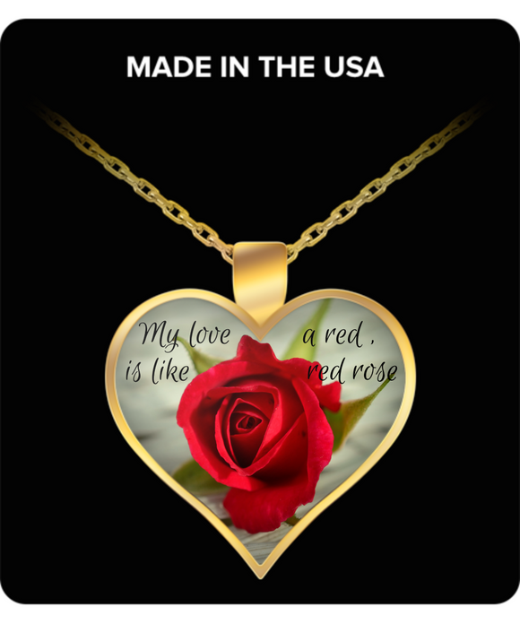 My Love is Like a Red, Red Rose - Gold or Silver Plated Heart Pendant