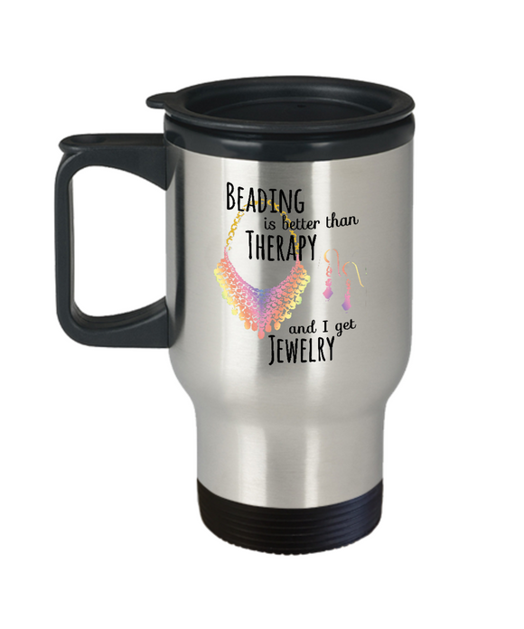 Beading is Better than Therapy - Stainless Steel Insulated Travel Mug